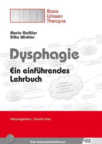 Dysphagie : Ein einführendes Lehrbuch - Maria Geissler