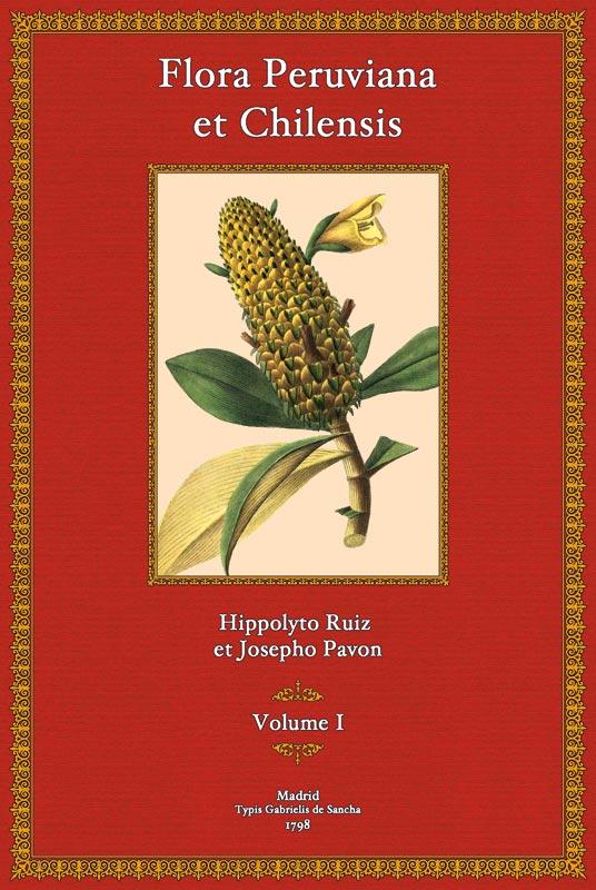Flora Peruviana et Chilensis, Tomus I: Hippolyto Ruiz et