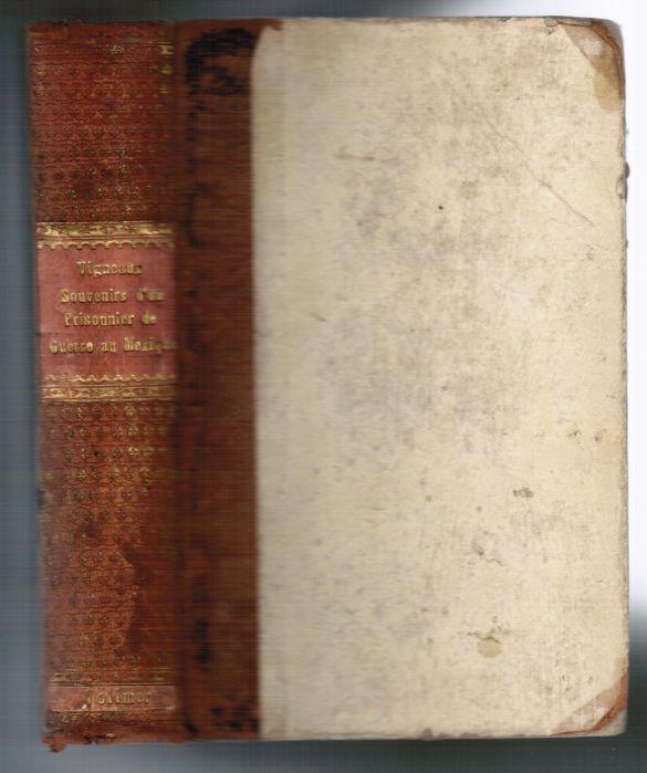 Souvenirs d'un prisonnier de guerre au Mexique, 1854-1855 (Éd.1863) - Ernest Vigneaux