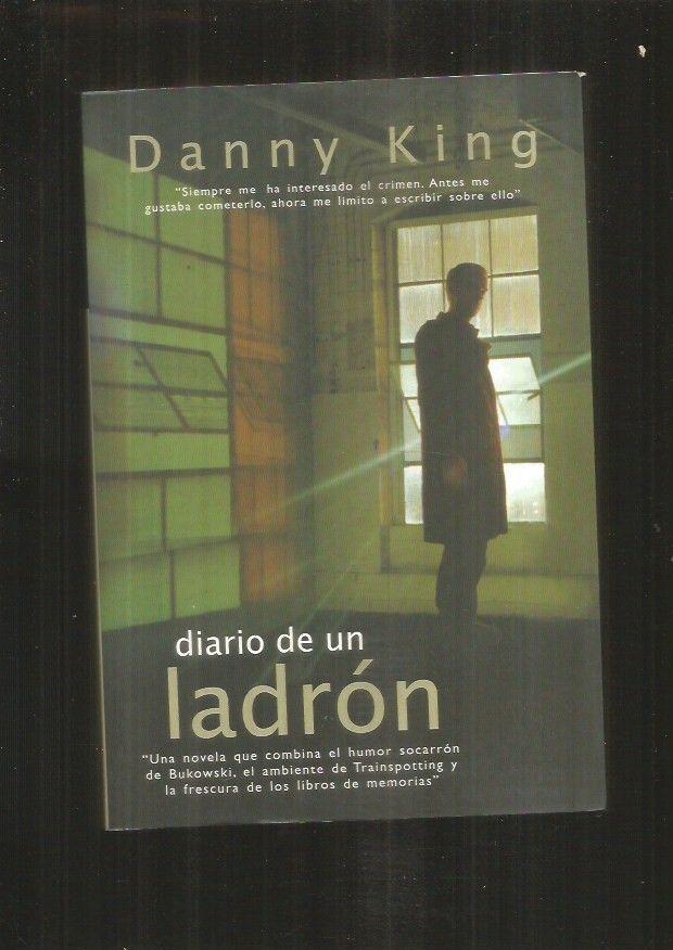 DIARIO DE UN LADRON - KING, DANNY