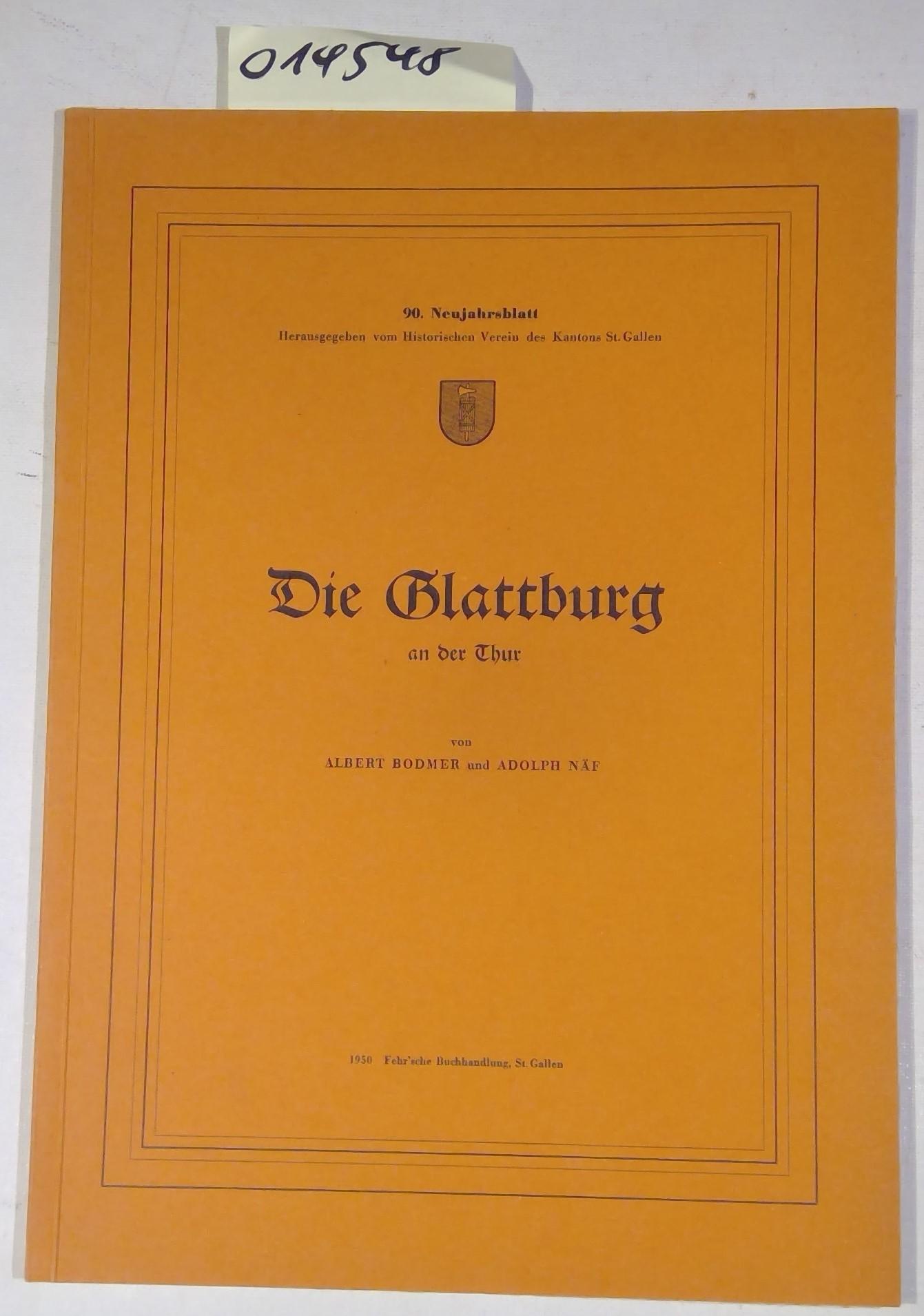 Die Glattburg an der Thur - 90.: Bodmer, Albert /