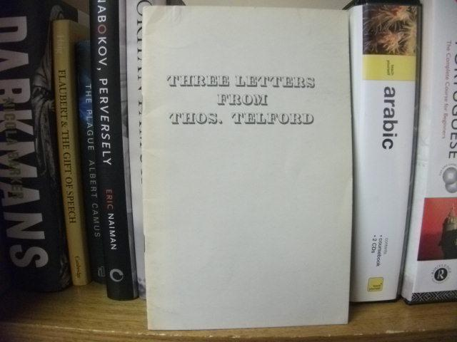 Three Letters from Thomas Telford: Paxton, R.A. (ed.)