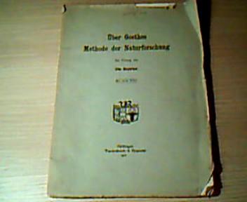 Über Goethes Methode der Naturforschung: Meyerhof, Otto: