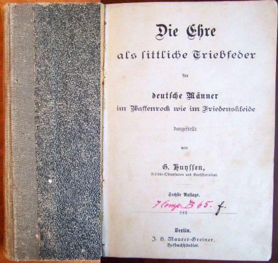 Die Ehre als sittliche Triebfeder für deutsche: Huyssen, G.: