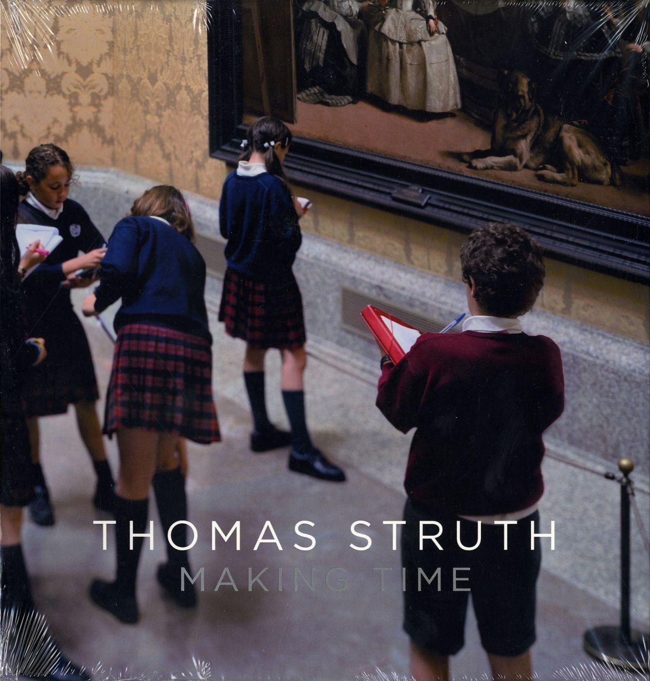 Thomas Struth: Making Time - STRUTH, Thomas, DE DIEGO, Estrella