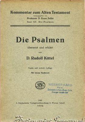 Die Psalmen. Übersetzt und erklärt von D.: Kittel, Rudolf