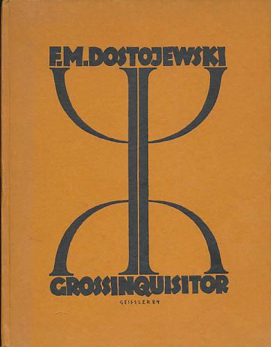 Der Großinquisitor. Aus dem Fünften Buch der: Dostojewski, F. M.;