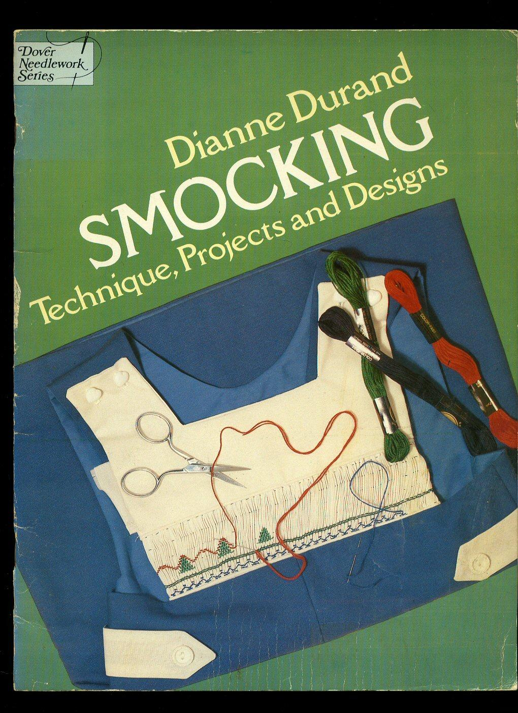 Dover Publications, Inc.; New York; 1979; First Edition 1st Printing; Very Good Paperback Smocking USED Durand Dianne