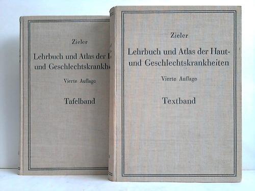 Lehrbuch und Atlas der Haut- und Geschlechtskrankheiten: Zieler, Karl
