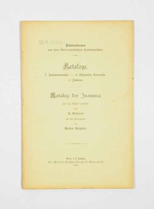 Kataloge des Steiermärkischen Landesarchives. I. Joanneumsarchiv. 2.: Kapper, Anton (Hg.).