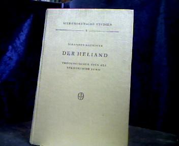 Der Heliand. Theologischer Sinn als tektonische Form.: Rathofer, Johannes.