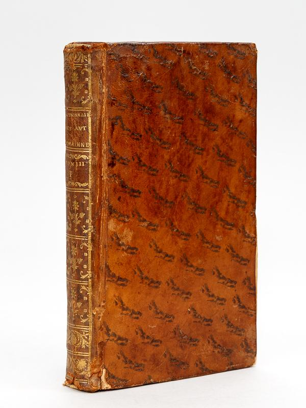 Dictionnaire des Antiquités Romaines, ou Explication abrégée: PITISCUS, Samuel ;