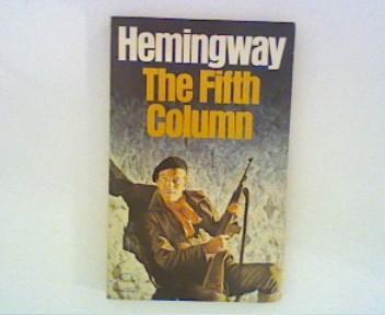 The fifth Column ;: Hemingway, Ernest: