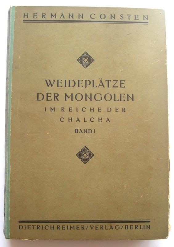 Weideplätze der Mongolen im Reiche der Chalcha.: Consten, Hermann