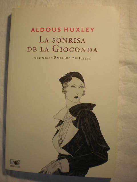 La Sonrisa De La Gioconda By Aldous Huxley Nuevo Encuadernación De Tapa Blanda 2014 Librería Antonio Azorín