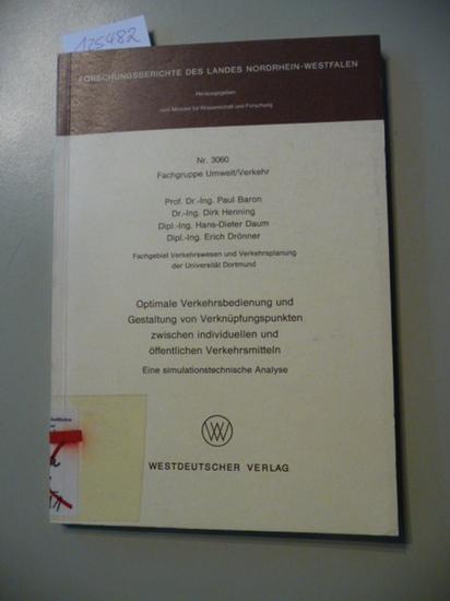 Optimale Verkehrsbedienung und Gestaltung von Verknüpfungspunkten zwischen: Baron, Paul [Mitverf.]