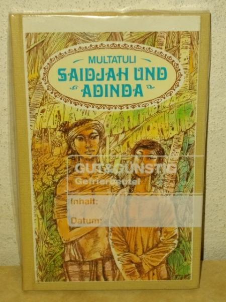 Saidjah und Adinda Multatuli. Ill. von Karl-Erich: Multatuli: