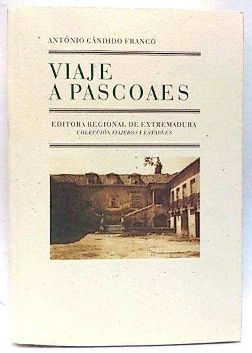 Viaje A Pascoaes - Cándido Franco, Antonio