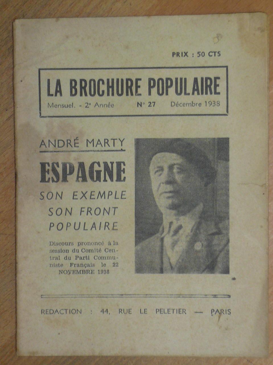 Espagne, son exemple, son front populaire. Discours: Marty, André.