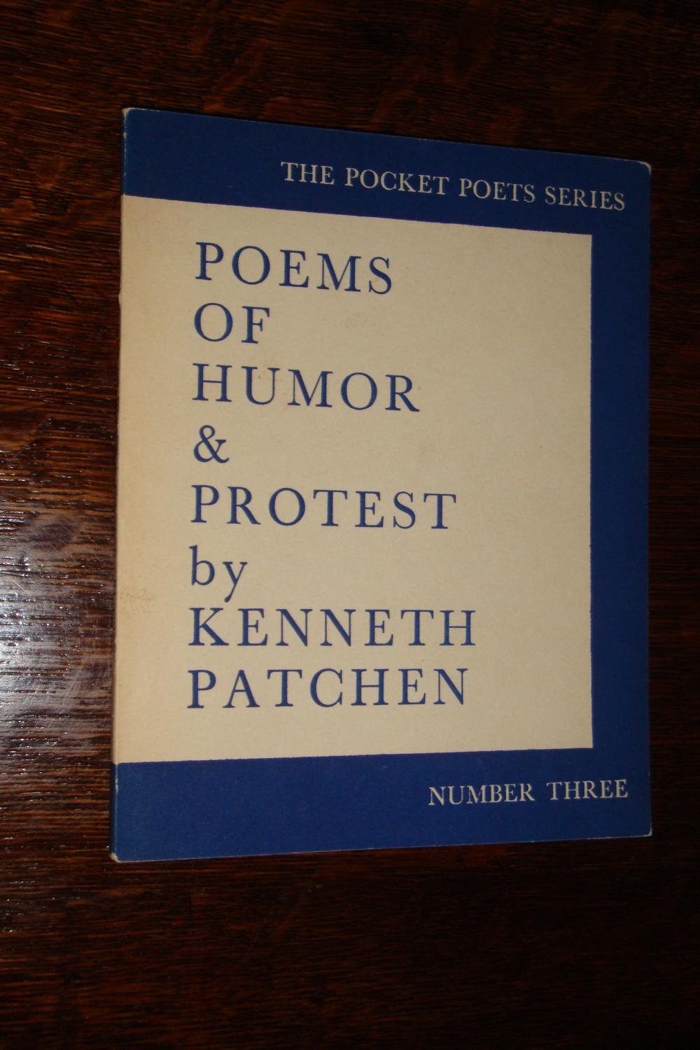 Poems of Humor & Protest (signed by Lawrence Ferlinghetti - editor) by  Patchen, Kenneth - Lawrence Ferlinghetti: Very Good Soft cover (1962) 1st  Edition, Signed by Author(s)
