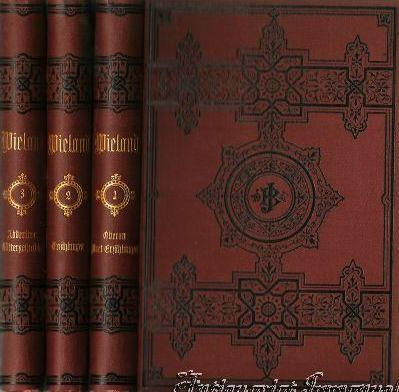 Wielands Werke. Drei Bände (komplett).: Wieland, Christoph Martin