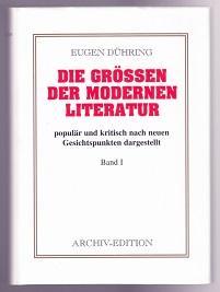Die Größen der modernen Literatur populär und: Dühring, Eugen: