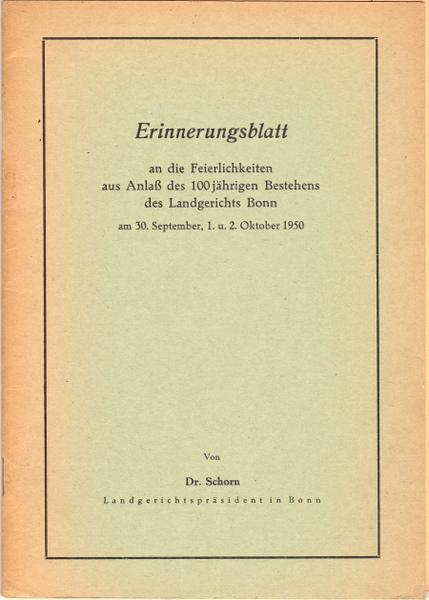 Erinnerungsblatt. An die Feierlichkeiten aus Anlaß des: Schorn, Hubert: