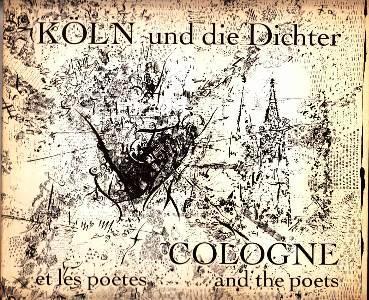 Köln und die Dichter. / Cologne et: Becker, Wolfgang: