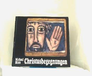 Christusbegegnungen. - Christliche Tafelbilder. Texte von Ernst: Blum. Michael (Ill.).