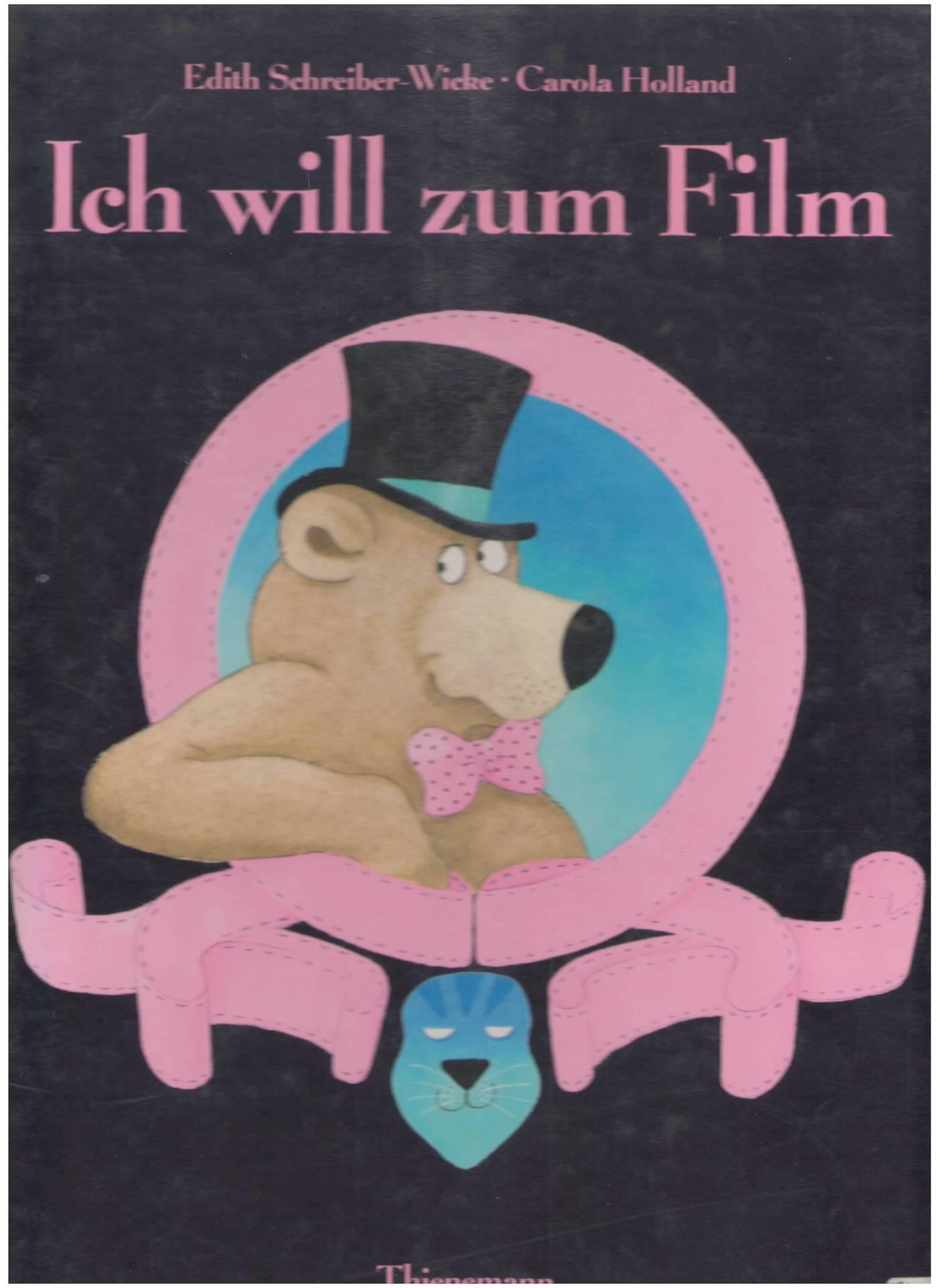 Ich will zum Film: SCHREIBER-WICKE, E. und