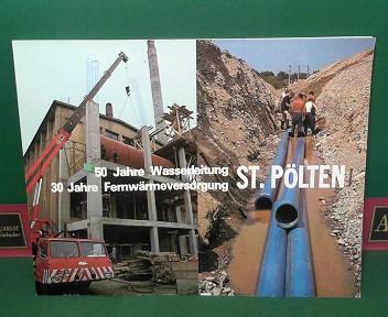 50 Jahre Wasserleitung - St.Pölten - 30: Tomandl, Hans, Siegfried