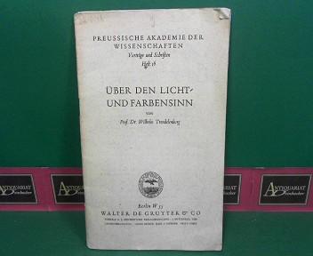Über den Licht- und Farbensinn. (= Preussische: Trendelenburg, Wilhelm: