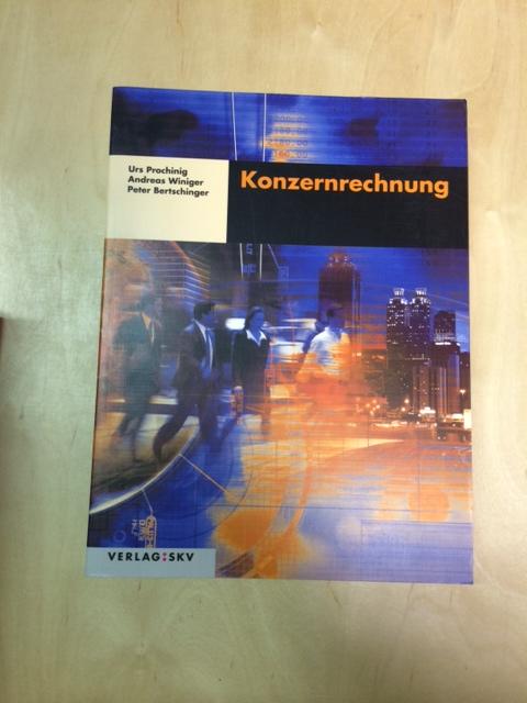 Konzernrechnung: Theorie und Aufgaben: Prochinig, Urs, Andreas