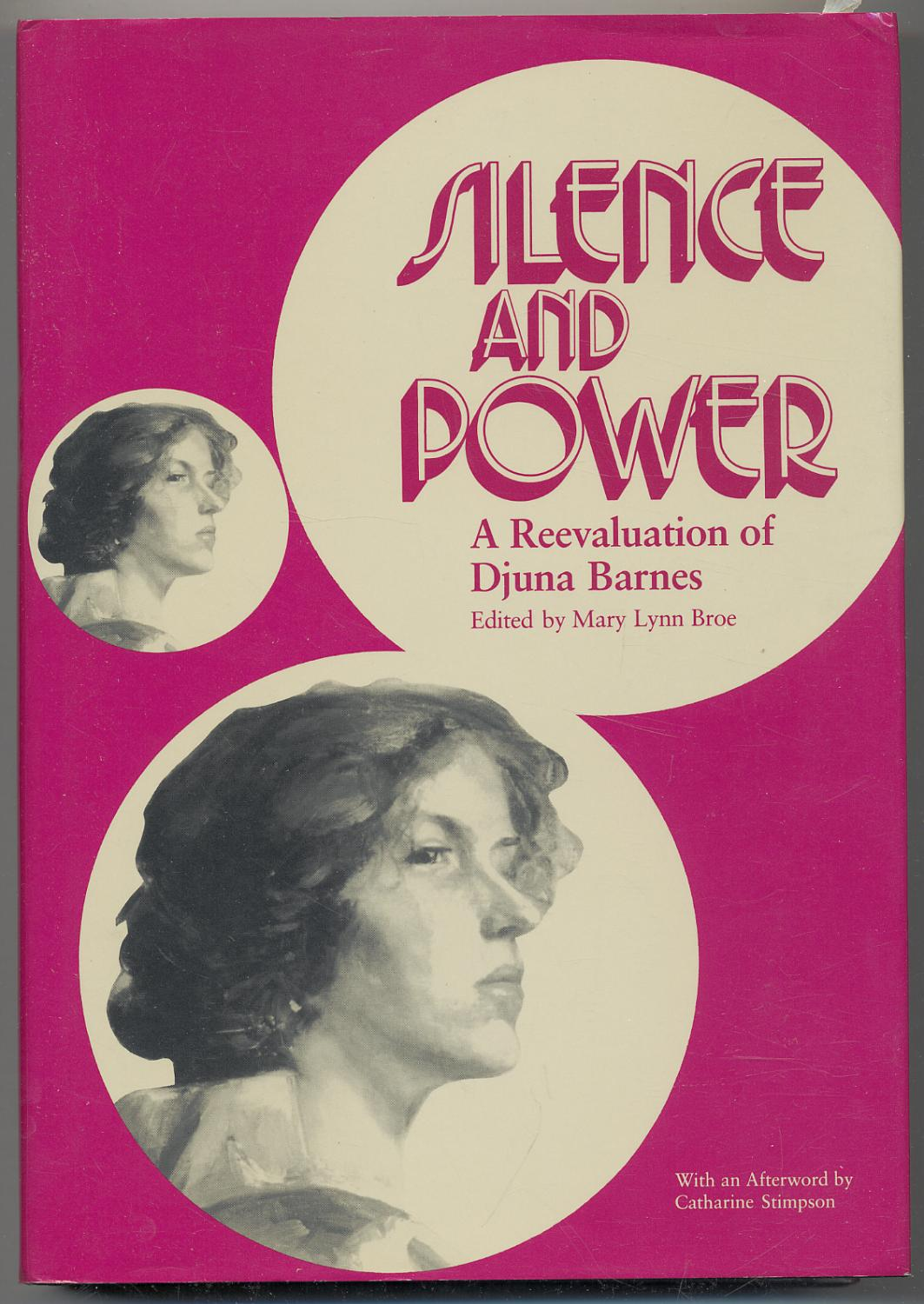 Silence and Power: A Reevaluation of Djuna Barnes - BROE, Mary Lynn, edited by