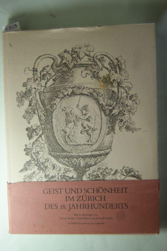Geist und Schönheit im Zürich des 18.: Bircher, Martin, Franz
