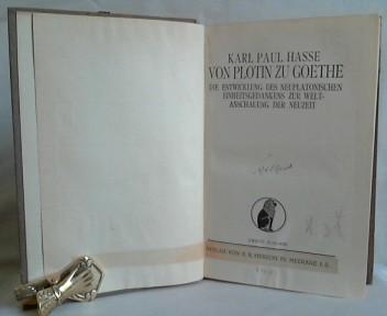 Von Plotin zu Goethe. Die Entwicklung des: Hasse, Karl Paul.
