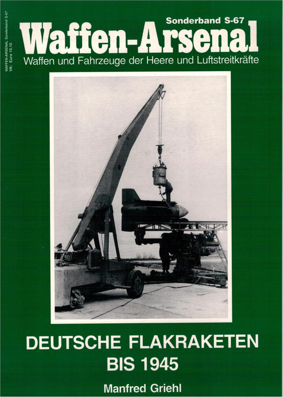 Waffen-Arsenal Sonderband S-67 - Deutsche Flakraketen bis: Griehl, Manfred