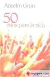 50 RITOS PARA LA VIDA - GRUN, ANSELM