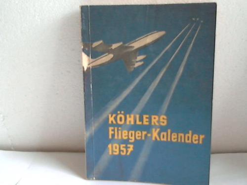 Köhlers Flieger-Kalender 1957: Kens, Karlheinz