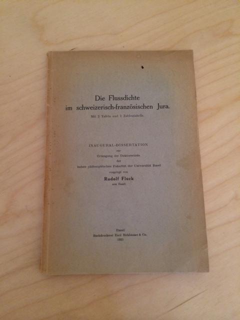 Die Flussdichte im schweizerisch-französischen Jura (Inaugural-Dissertation): Fluck, Rudolf: