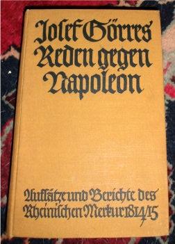 Reden gegen Napoleon.Aufsätze und Berichte des Rheinischen: Joseph von Görres.