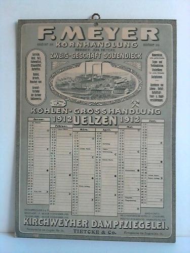 Werbekalender: Kohlen-Grosshandlung Uelzen 1912 - Kirchweyher Dampfziegelei: Uelzen - F.