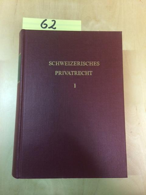 Schweizerisches Privatrecht - Band 1: Geschichte und: Elsener, Ferdinand, Marco