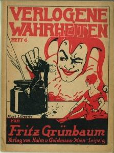 Verlogene Wahrheiten. Heft 6.: Grünbaum, Fritz: