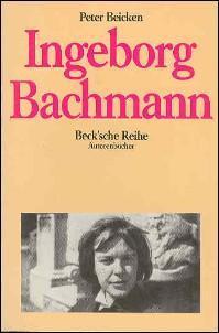 INGEBORG BACHMANN - Beicken, Peter