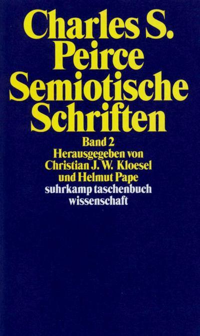 Semiotische Schriften 2: 1903 - 1906 : Charles Sanders Peirce
