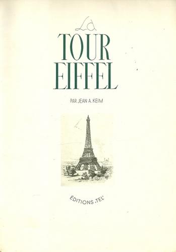 La Tour Eiffel: Keim, Jean A.