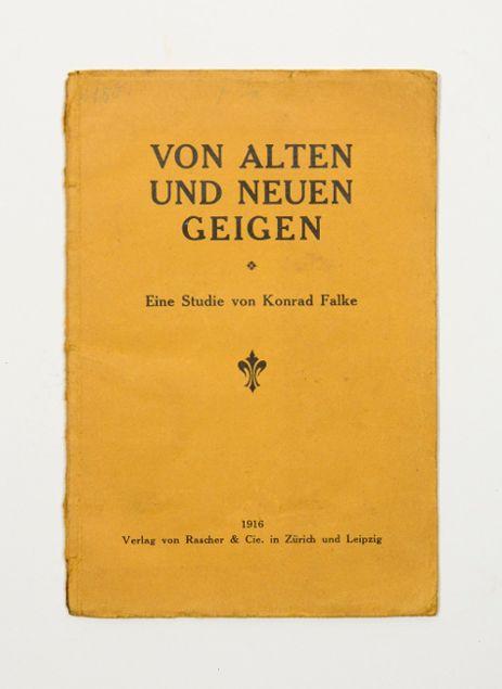 Von alten und neuen Geigen. Eine Studie.: Falke, Konrad.
