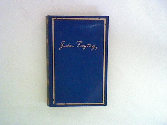 Gustav Freytags Werke, Band I: Freytag, Gustav: