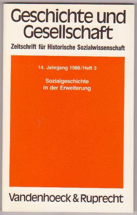 Geschichte und Gesellschaft 14. Jg, H 3: Kocka, Jürgen, Hg.